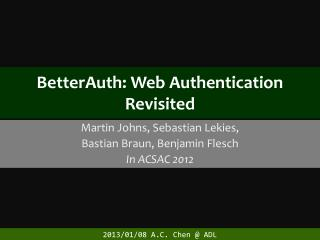 BetterAuth : Web Authentication Revisited