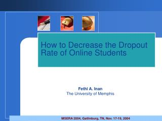 How to Decrease the Dropout Rate of Online Students