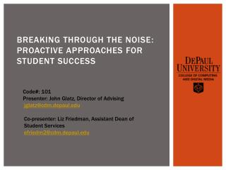 Breaking through the Noise : Proactive approaches for student success