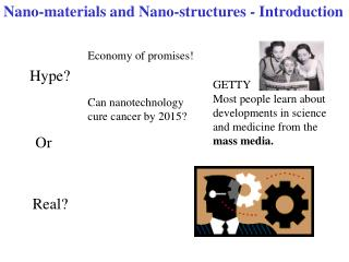 Nano-materials and Nano-structures - Introduction