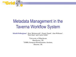Metadata Management in the Taverna Workflow System