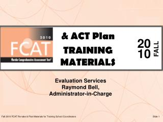 & ACT Plan TRAINING MATERIALS