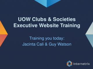 UOW Clubs & Societies  Executive Website Training