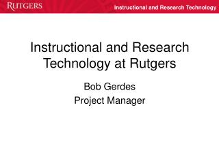 Instructional and Research Technology at Rutgers