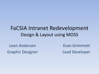 FaCSIA Intranet Redevelopment Design & Layout using MOSS