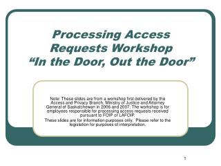 "Processing Access Requests Workshop ""In the Door, Out the Door"""