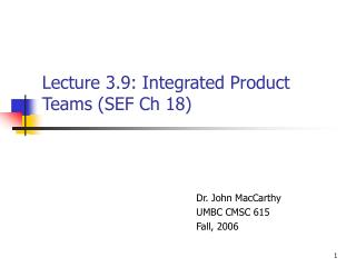 Lecture 3.9: Integrated Product Teams (SEF Ch 18)