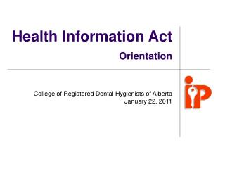 Health Information Act Orientation