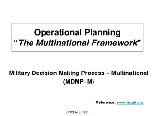 "Operational Planning  "" The Multinational Framework """