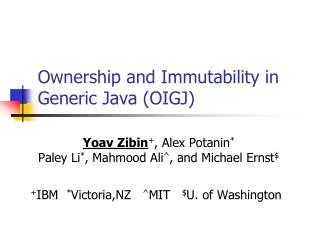 Ownership and Immutability in Generic Java (OIGJ)