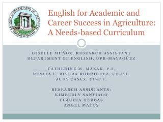 English for Academic and Career Success in Agriculture: A Needs-based Curriculum