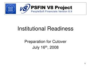Institutional Readiness