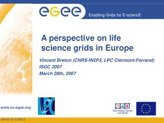 A perspective on life science grids in Europe