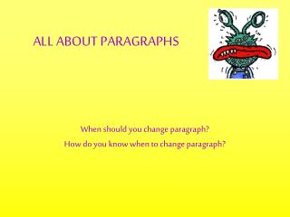 ALL ABOUT PARAGRAPHS
