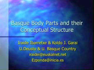 Basque Body Parts and their Conceptual Structure