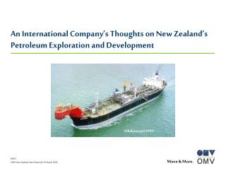 An International Company's Thoughts on New Zealand's Petroleum Exploration and Development