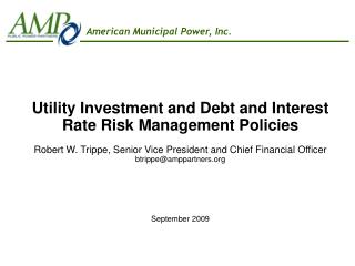 Utility Investment and Debt and Interest Rate Risk Management Policies
