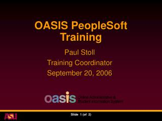 OASIS PeopleSoft  Training