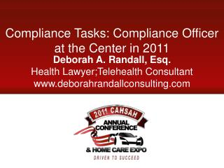 Compliance Tasks: Compliance Officer at the Center in 2011