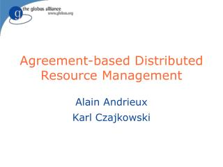 Agreement-based Distributed Resource Management