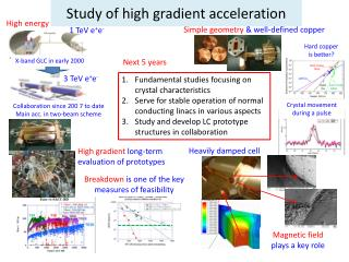 Study of  h igh gradient acceleration