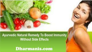 Ayurvedic Natural Remedy To Boost Immunity Without Side Effe