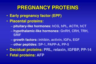 PREGNANCY PROTEINS