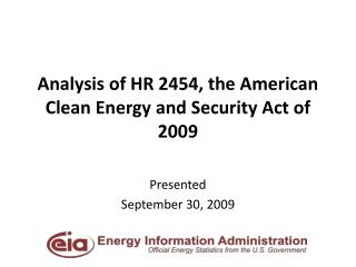 Analysis of HR 2454, the American Clean Energy and Security Act of 2009