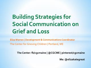 Building Strategies for Social Communication on Grief and Loss