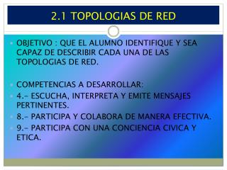 2.1 TOPOLOGIAS DE RED