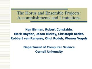 The Horus and Ensemble Projects: Accomplishments and Limitations