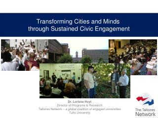 Transforming Cities and Minds  through Sustained Civic Engagement
