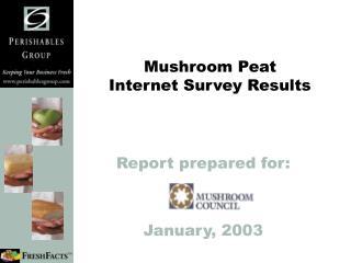 Mushroom Peat Internet Survey Results