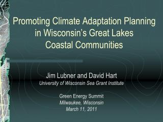 Promoting Climate Adaptation Planning in Wisconsin's Great Lakes  Coastal Communities