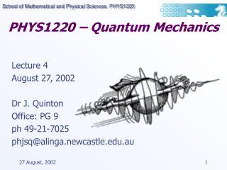 PHYS1220 – Quantum Mechanics