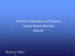Portfolio Committee on Transport Annual Report Briefing 2004/05
