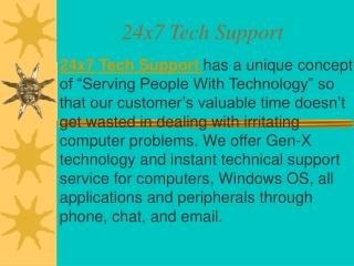 24x7 Tech Support
