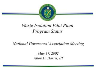 Waste Isolation Pilot Plant Program Status