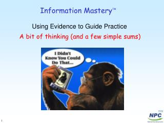 Information Mastery TM