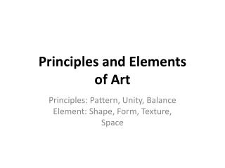Principles and Elements of Art