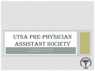 UTSA Pre-Physician Assistant Society