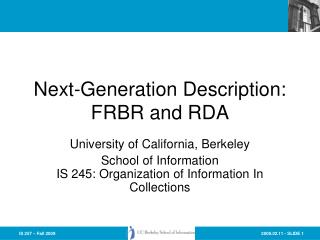 Next-Generation Description: FRBR and RDA