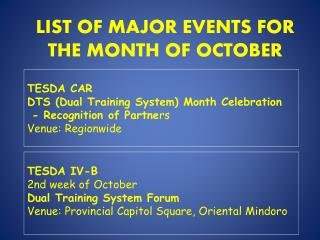 LIST OF MAJOR EVENTS FOR THE MONTH OF OCTOBER