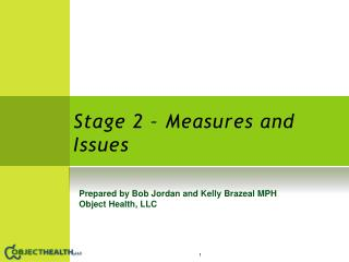 Stage 2 – Measures and Issues
