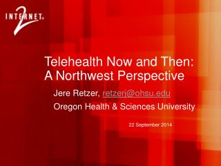 Telehealth Now and Then:  A Northwest Perspective