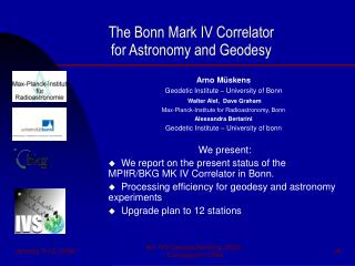 The Bonn Mark IV Correlator  for Astronomy and Geodesy