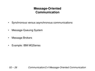 Message-Oriented Communication