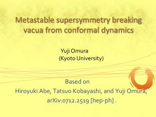 Metastable supersymmetry breaking vacua from conformal dynamics