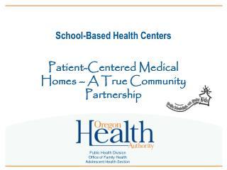 School-Based Health Centers