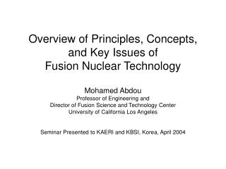 Overview of Fusion Nuclear Technology (FNT)
